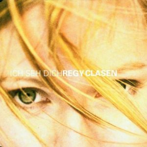 Regy Clasen Cover Ich seh dich